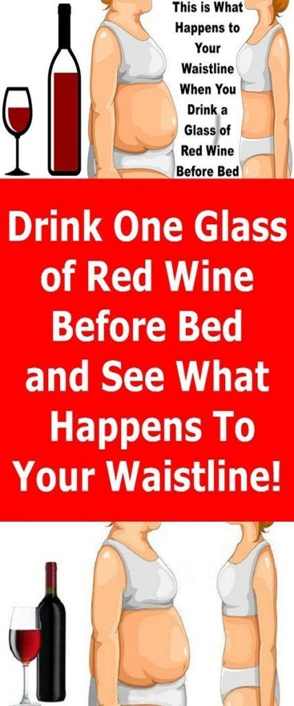 Drink One Glass Of Red Wine Before Bed And See What Happens