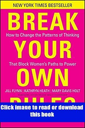 Pdf Break Your Own Rules How To Change The Patterns Of Thinking