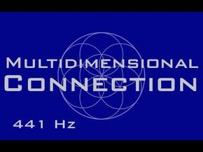 Extremely Powerful) Multi-Dimensional Self Connection Meditation