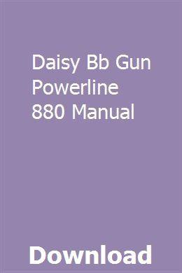 Daisy Bb Gun Powerline 880 Manual | cottrepthotha | Pdf ... on