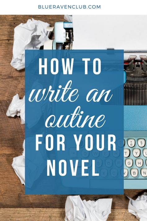 Howto writean outline for your novel