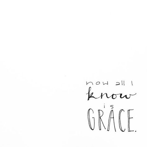 Grace is wild. Grace unsettles everything. Grace overflows the banks. Grace…