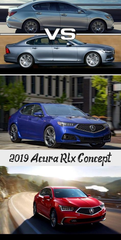 2019 Acura Rlx 2019 Acura Rlx Redesign And Review 2019 Acura Rlx Sport Hybrid For Sale Near Glendale 2019 Acura Rlx Review Ratings S In 2020 Acura Sedan Best Model