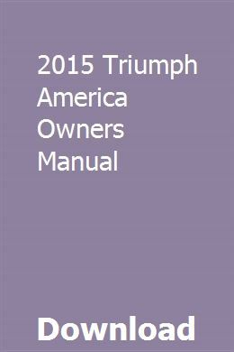 2015 Triumph America Owners Manual Owners Manuals Coleman Tent Trailers Pontiac Grand Am