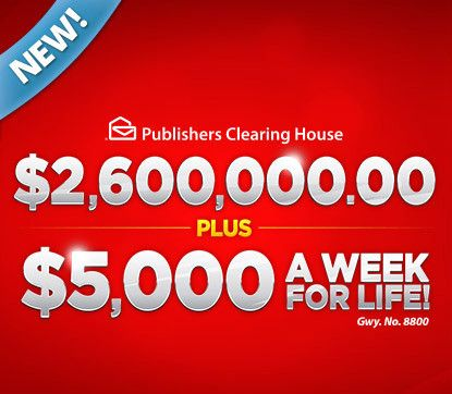 PCH $5000 a Week For Life Sweepstakes. Win and you'd get $5,000 A Week for life, then after that, someone you choose gets $5,000 A Week for their life, too. PCH.com Gwy No. 8800...