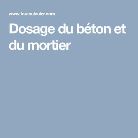 Dosage Du Beton Et Du Mortier Mortier Mortier Ciment Beton