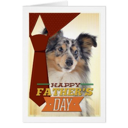 Shetland Sheepdog Sheltie Father/'s Day Card PERSONALISATION AVAILABLE