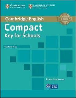 Download Free Pdf Compact Key For Schools Teacher S Book Teacher Books Second Language Teaching Language Teaching