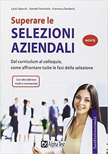 Superare Le Selezioni Aziendali Download Pdf Gratis Leggere Online