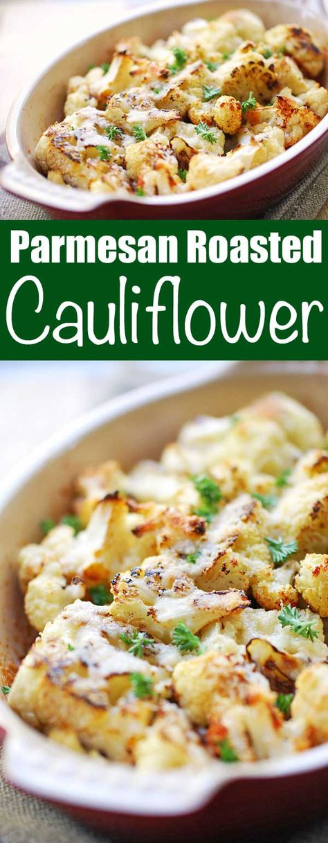 in this delicious parmesan roasted cauliflower recipe cauliflower florets a