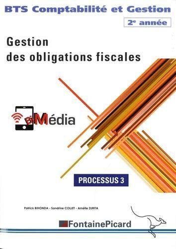 Telecharger Processus 3 Gestion Des Obligations Fiscales Bts Comptabilite Et Gestion 2e Annee Pdf Par Telec Bts Comptabilite Listes De Lecture Comptabilite