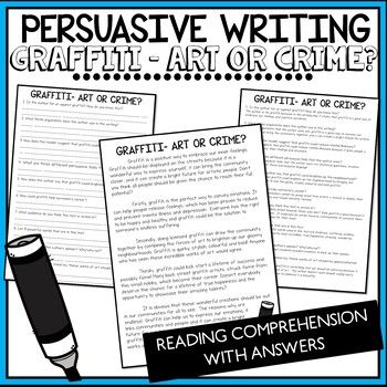Persuasive Writing Comprehension - Graffiti, Art or Crime