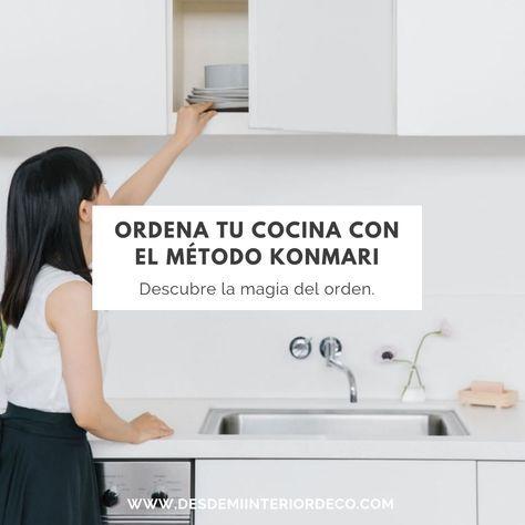 Como Organizar Tu Cocina Con El Metodo Konmari Como Organizar