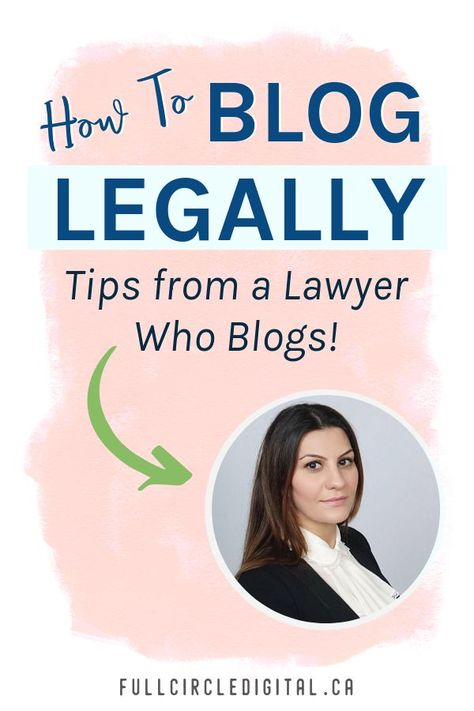 How to Blog Legally - Tips from a Lawyer Who Blogs