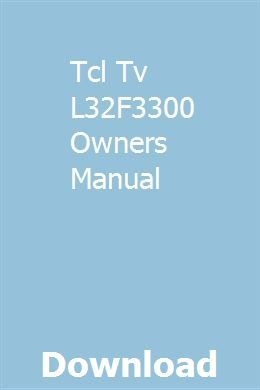 Tcl Tv L32F3300 Owners Manual   edtefsiobrav   Repair