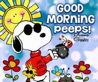 Snoopy Good Morning Peeps Good Morning Snoopy Snoopy Quotes Snoopy Funny