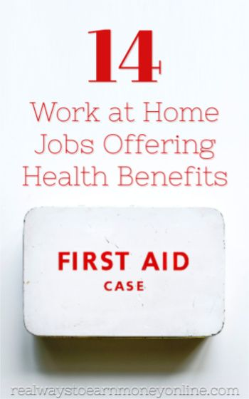 14 Work At Home Jobs That Offer Health Insurance Work From Home