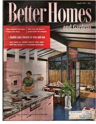 Better Homes U0026 Gardens April 1957 | Mid Century Homes | Pinterest | Gardens,  Mid Century And Vintage Kitchen