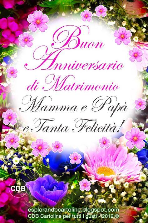 Anniversario Matrimonio Mamma E Papa.Cartolina Buon Anniversario Di Matrimonio Mamma E Papa E