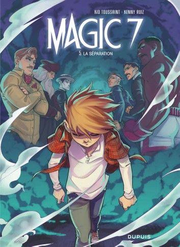 Magic 7 Tome 5 La Separation Ebook By Kenny Kenny Rakuten Kobo En 2020 Livres En Ligne Livre Numerique Telechargement