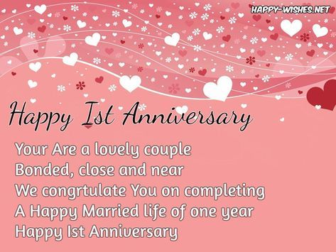 Happy 1st Anniversary You Are A Lovely Couple Bonded Close And Near We Congratu Anniversary Wishes For Couple Anniversary Wishes Quotes 1st Anniversary Quotes