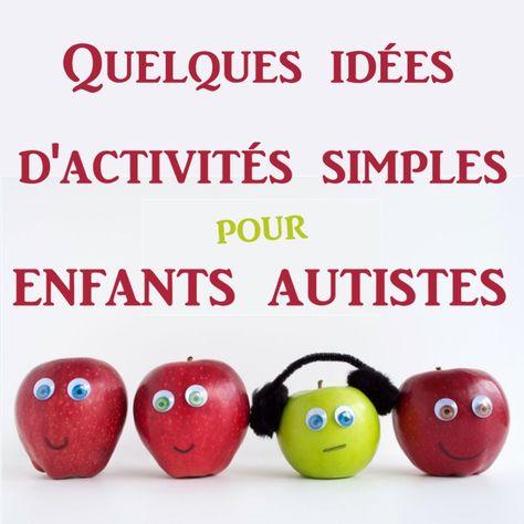 Activités pour enfants autistes
