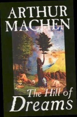 Ebook Pdf Epub Download The Hill Of Dreams By Arthur Machen