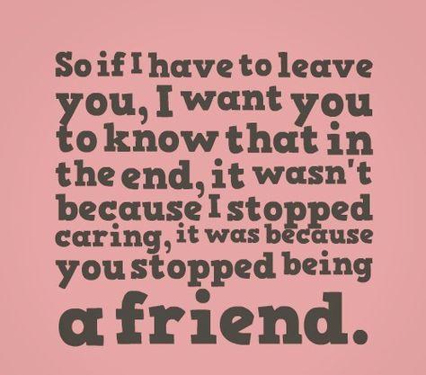 sometimes friendships go apart