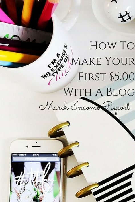 How To Make Your First 5 00 With A Blog Income Reports