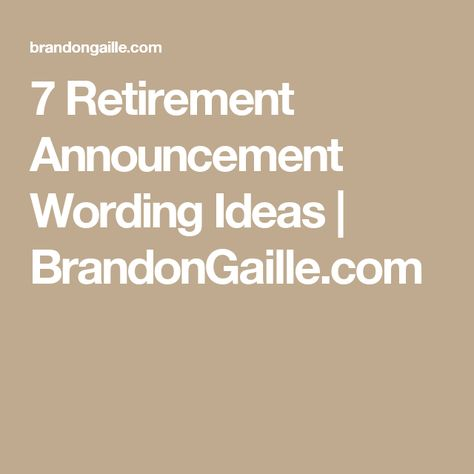 7 Retirement Announcement Wording Ideas Good to know Birth