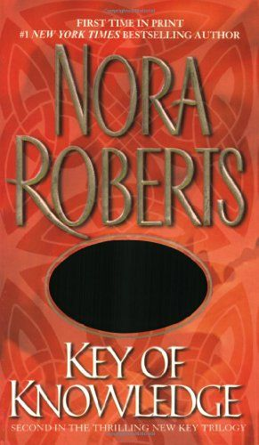 Key Of Knowledge By Nora Roberts 0515136379 9780515136371 Nora