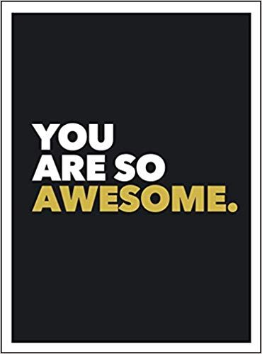 8842a00885f23 You Are So Awesome: Amazon.co.uk: .: 9781849539586: Books ...