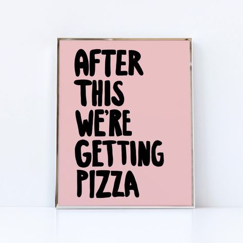 After This Were Getting Pizza printable wall art | Poster sizes and smaller | Teen Wall Decor | Alexa and Katie print Blush pink Mothers Day