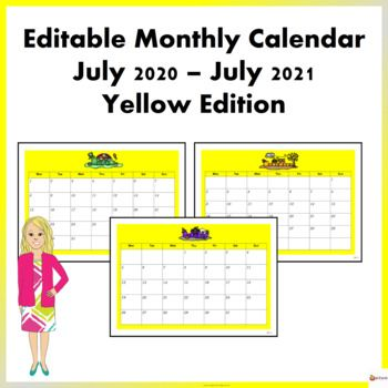 Editable Monthly Calendar July 2020 July 2021 Yellow Edition