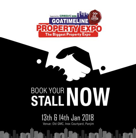 The Stalls Are Open For Booking And The Doors Will Be Open For Visitors On 13th 14th Jan 2018 Call Now 9822200034 Real Estate Investing Investing Goa