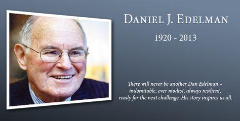 An Appreciation: Daniel Edelman (1920-2013) - PRNEWS