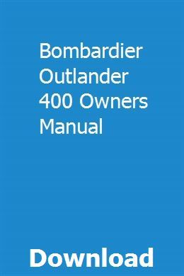 Bombardier Outlander 400 Owners Manual Owners Manuals Outlander Manual