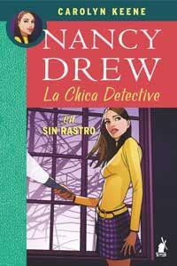 """Sin rastro. Nancy Drew, la chica detective"", Carolyn Keene #30 #paper"