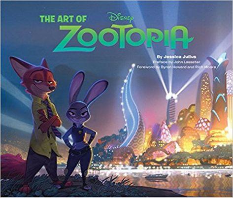 The Art Of Zootopia Amazon Fr Byron Howard Jessica Julius