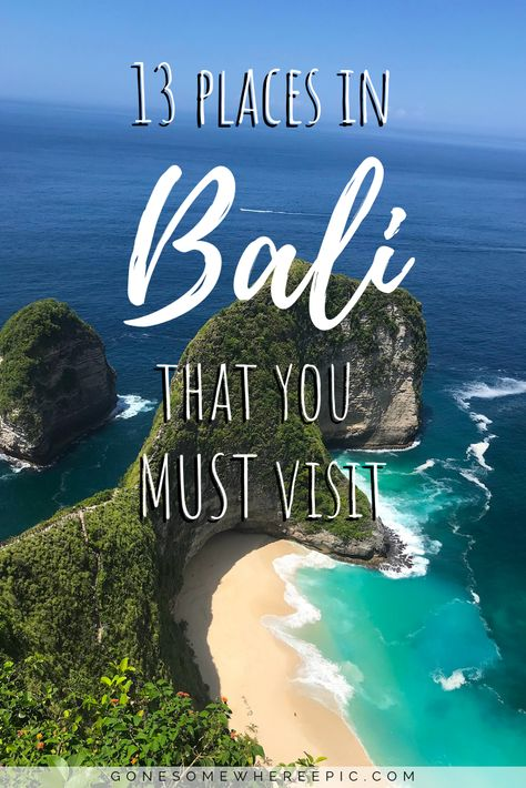 13 Places In Bali That You MUST Visit - the top 13 places in Bali that every visitor must see on their vacation to this Indonesian island. Includes the best beaches, most instagrammable spots, best adventure activities, and hidden gems that no tourist knows about. A compilation of the top spots that every traveller needs to add to their Bali itinerary for the ultimate vacation.