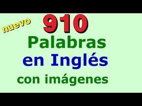 910 Palabras En Inglés Con Imágenes Ingles Para Principiantes Aprender Ingles Basico Para Principiantes Ingles Para Principiantes Palabras Basicas En Ingles