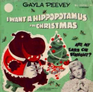 I Want A Hippopotamus For Christmas Is A Christmas Novelty Song Written By John Rox And Performed By Gayl Xmas Music Hippopotamus For Christmas Christmas Music