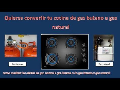Convertir Cocina De Gas Natural A Gas Butano Cambiar Chicles De