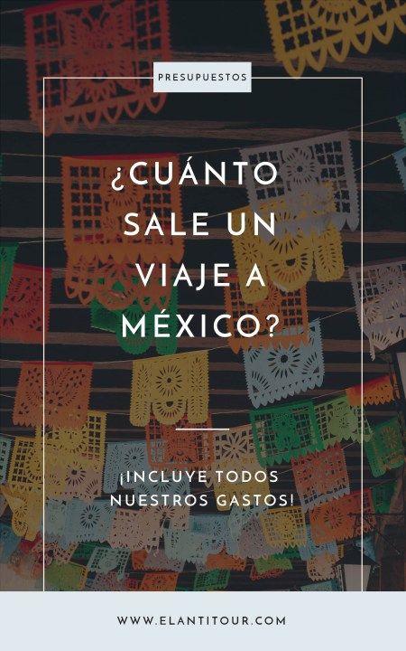 Cuanto Sale Un Viaje A Mexico Viajes En Mexico Viajes A Cancun