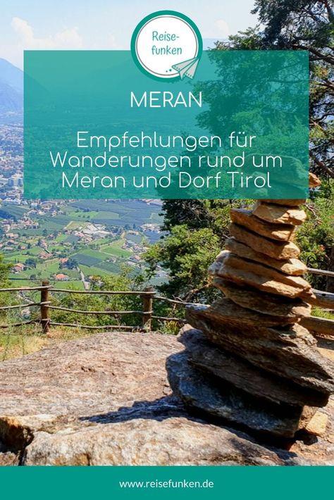 Meran / Südtirol - Wanderungen für die ganze Familie