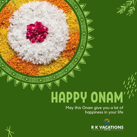 May this Onam Give You a lot of Happiness in your life Happy Onam. #happyonam #happyonam2019 #festival #onam2019 #onamfestival #onam #rkvacations