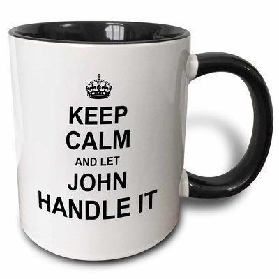 Keep Calm and Let Johns Handle It 11oz Mug Gift Hoodie Black