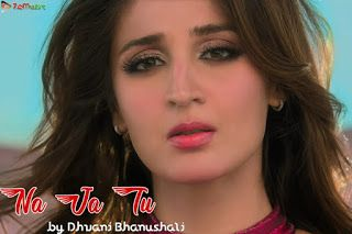 Na Ja Tu Dhvani Bhanushali Song Download Mp3 320kbps In 2020 Songs Pop Albums Album Songs