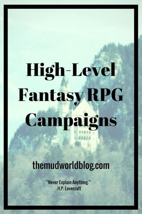 How do you create and run a high-level campaign for fantasy
