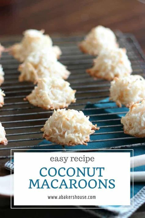 Easy Coconut Macaroons Are Chewy Baked Sweet Bundles Of Coconut